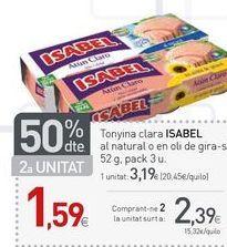 Oferta de Atún claro Isabel por 2.39€