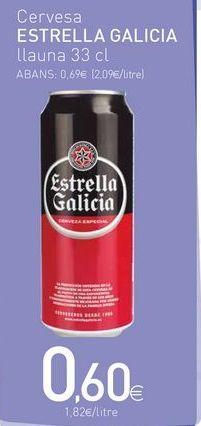 Oferta de Cerveza Estrella Galicia por 0.6€
