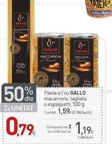 Oferta de Pasta Gallo por 1.19€