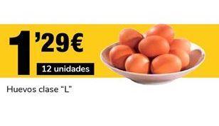 Oferta de Huevos por 1.29€