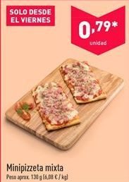 Oferta de Minipizzeta mixta por 0.79€