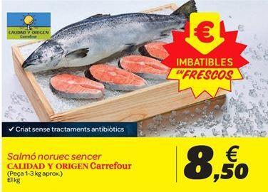 Oferta de Salmón noruego entero Calidad y origen carrefour por 8.5€