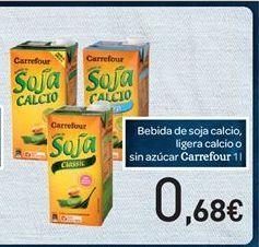 Oferta de Bebida de soja calcio, ligera calcio o sin azúcar  por 0.68€