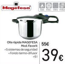Oferta de Olla rápida MAGEFESA por 39€
