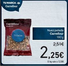 Oferta de Nueces peladas carrefour por 2.25€