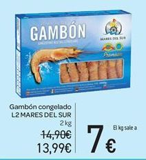 Oferta de Gambones congelados L2 Mares del Sur por 13.99€
