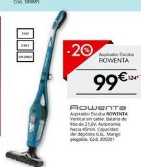 Oferta de Aspirador escoba Rowenta por 99€