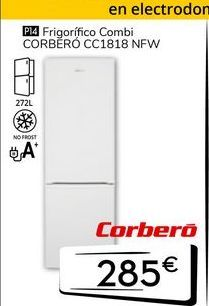 Oferta de Frigorífico combi Corberó por 285€