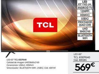 Oferta de Tv led 65'' TCL por 569€