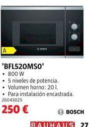 Oferta de Microondas Bosch por 250€