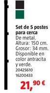 Oferta de Postes por 21,9€