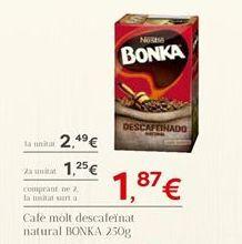 Oferta de Café molido Bonka por 2.49€