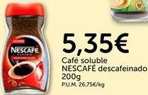 Oferta de Café soluble Nescafé por 5.35€