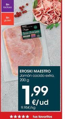 Oferta de Jamón cocido extra eroski por 1.99€