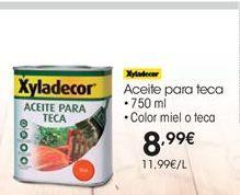 Oferta de Aceite de teca Xyladecor por 8,99€