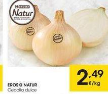 Oferta de Cebollas eroski natur por 2.49€