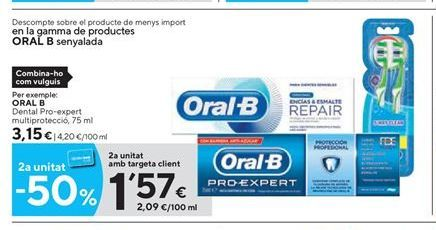Oferta de Crema dental Oral B por 3.15€