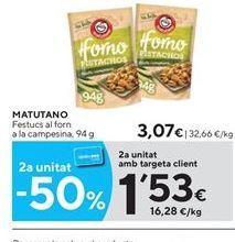 Oferta de Pistachos Matutano por 3.07€