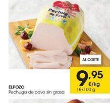 Oferta de Pechuga de pavo El Pozo por 9.95€