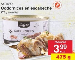 Oferta de Codorniz Deluxe por 3.99€