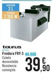 Oferta de Freidora FRY-3 Taurus  por 39.9€