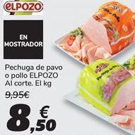 Oferta de Pechuga de pavo o pollo EL POZO por 8,5€
