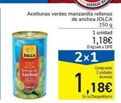 Oferta de Aceitunas verdes manzanilla rellenas de anchoa JOLCA 150 g por 1.18€