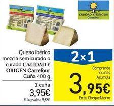 Oferta de Queso ibérico mezcla semicurado o curado CALIDAD Y ORIGEN Carrefour Cuña 400 g por 3.95€