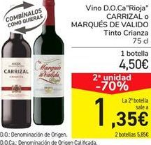 """Oferta de Vino D.O.Ca """"Rioja"""" CARRIZAL o MARQUÉS DE VALIDO Tinto Crianza por 4,5€"""