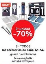 Oferta de En TODOS los accesorios de baño TATAY, iguales o combinados  por