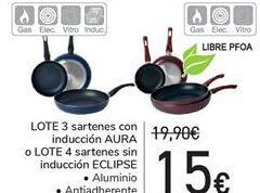 Oferta de LOTE 3 Sartenes con inducción AURA o LOTE 4 sartenes sin inducción ECLIPSE  por 15€