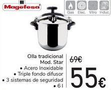 Oferta de Olla tradicional Mod.Star  por 55€