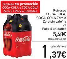 Oferta de Refresco COCA COLA, COCA COLA Zero o Zero sin cafeína por 5,48€
