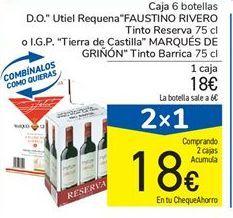 "Oferta de Caja 6 botellas D.O."" Utiel Requena""FAUSTINO RIVERO Tinto Reserva 75 cl o I.G.P. ""Tierra de Castilla"" MARQUÉS DE GRIÑÓN"" Tinto Barrica 75 cl por 18€"