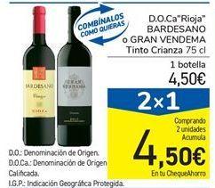 """Oferta de D.O.Ca""""Rioja"""" BARDESANO o GRAN VENDEMA Tinto Crianza por 4,5€"""