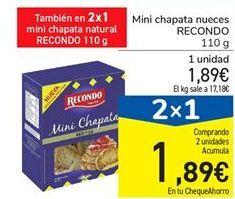 Oferta de Mini chapata nueces RECONDO 110 g por 1.89€