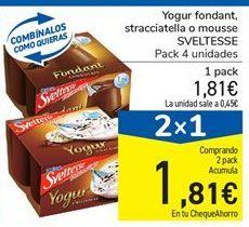 Oferta de Yogur fondant, stracciatella o mousse SVELTESSE por 1,81€