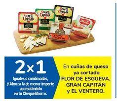 Oferta de En cuñas de queso ya cortado FLOR DE ESGUEVA, GRAN CAPITÁN y EL VENTERO por
