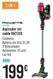 Oferta de Aspirador sin cable RH7329 por 199€