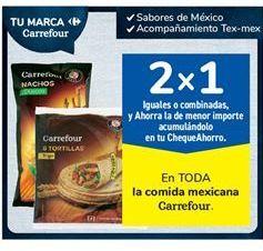 Oferta de En TODA la comida mexicana Carrefour por