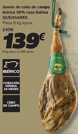 Oferta de Jamón de cebo de campo ibérico 50% raza ibérica QUEJIGARES por 139€