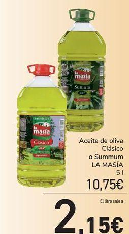 Oferta de Aceite de oliva Clásico o Summum LA MASÍA por 10.75€