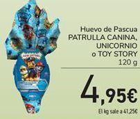 Oferta de Huevo de Pascua PATRULLA CANINA, UNICORNIIO o TOY STORY por 4.95€