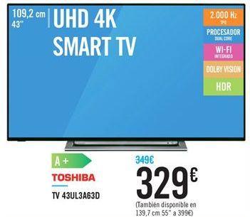 Oferta de TV 43UL3A63D Toshiba por 329€