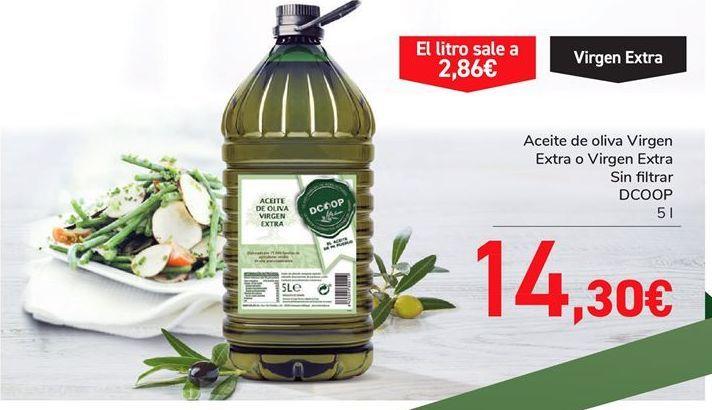 Oferta de Aceite de oliva Virgen Extra o Virgen Extra Sin filtrar DCOOP por 14.3€