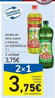 Oferta de Aceite de oliva suave o intenso LA ESPAÑOLA 1 l por 3,75€