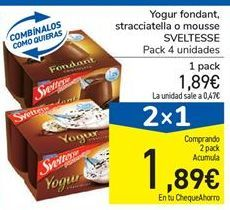 Oferta de Yogur fondant, stracciatella o mousse SVELTESSE por 1.89€