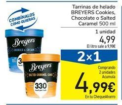 Oferta de Tarrinas de helado BREYERS Cookies, Chocolate o Salted Caramel 500 ml por 4,99€