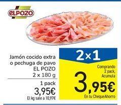 Oferta de Jamón cocido extra o pechuga de pavo EL POZO por 3.95€