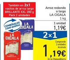 Oferta de Arroz redondo o largo LA CIGALA 1 kg por 1,19€